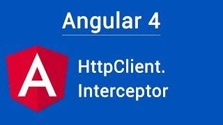 Angular 4. HttpClient. Interceptor