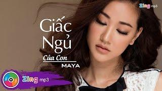 Giấc Ngủ Của Con - Maya (Audio)