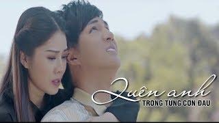 Kim Jun See - Quên Anh Trong Từng Cơn Đau [MV]