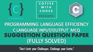 TCS NINJA | C/C++ Input/Output MCQ Suggestion Questions: PART 1 with Full Solution