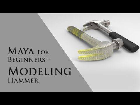 Maya for Beginners-Modeling a Hammer-Tutorial