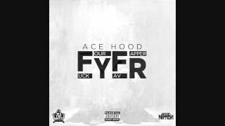 Ace Hood - FYFR (Slowed Down)