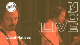 "Local Natives Performing ""When Am I Gonna Lose You"" Live On KCRW"