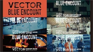 BLUEENCOUNT3rdAlbumVECTORCONCEPTMOVIE