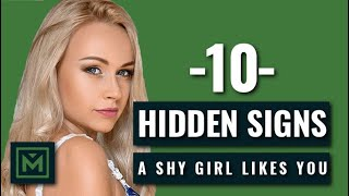 How To Tell If A SHY GIRL Likes You   10 HIDDEN, But Obvious Signs She WANTS You