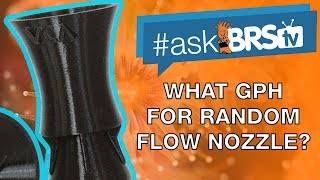 What are the flow requirements for VCA Random Flow Nozzle? - #AskBRStv