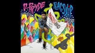 D-Pryde - Mobbin' (Prod. Den-Z & Gynus)