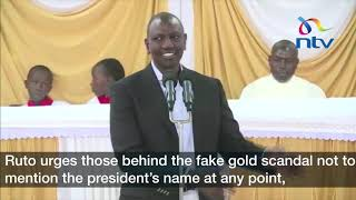 Gold scandal: DP Ruto gets congregants laughing Raila 'new role'