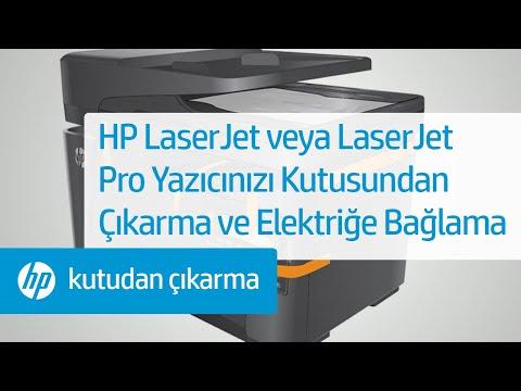 HP LaserJet yazıcınızı kutusundan çıkarma ve elektrik şebekesine bağlama