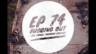 Bugging Out - Ep 74