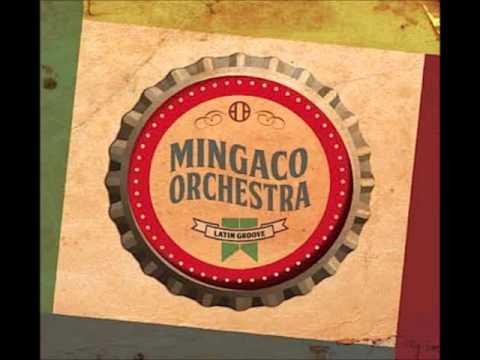 MINGACO ORCHESTRA MANTEQUERA