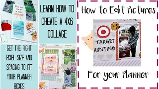 How To Edit Pictures For Your Planner