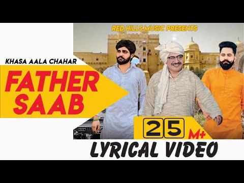 Download Father Saab Lyrical Video | Khasa Aala Chahar | Raj Saini | New Haryanvi Songs Haryanavi 2019 HD Mp4 3GP Video and MP3