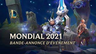 Bande-annonce de l'événement Worlds 2021 dans League of Legends
