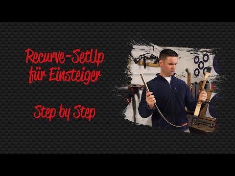 Recurve-SetUp für Einsteiger - Step by Step