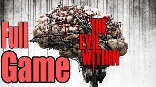 The Evil Within Full Game Walkthrough / Complete Walkthrough