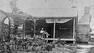 Elliot Brown - One Step Away