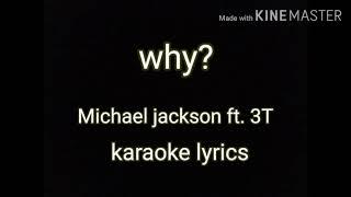 Karaoke WHY? - 3T ft. Michael Jackson
