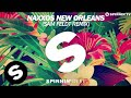 Naxxos - New Orleans (Sam Feldt Remix) [Available June 30]