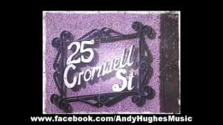 Andy Hughes - 25 Cromwell Street *NEW SINGLE!!*