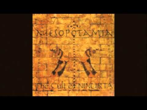 Mesopotamia - The Cult of Ninurta
