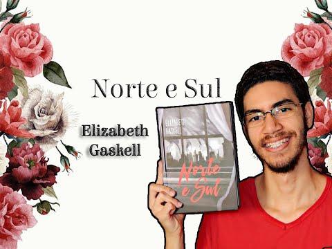 Norte e Sul - Elizabeth Gaskell | PEDRO FONTES