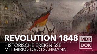 Die Revolution 1848 erklärt | Historische Ereignisse