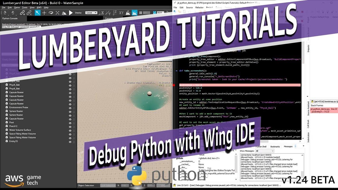 Debug Lumberyard Python Scripts with Wing IDE | Lumberyard Engine Tutorial 2020.19