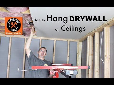 How to Hang Drywall Ceilings — by Home Repair Tutor