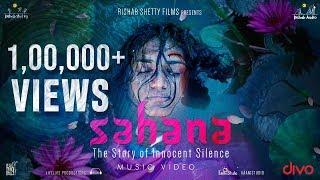 Sahana - Official Music Video | Daniel Suhith | Arunaja N | Santhosh | Yathish Rai | Rishab Shetty
