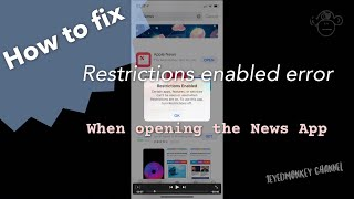 How to get rid of News App Restrictions Enabled error message