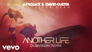 """Video thumbnail of """"Afrojack, David Guetta - Another Life (DubVision Remix / Official Audio) ft. Ester Dean"""""""