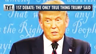 The ONE True Thing Trump Said in the Debate thumbnail
