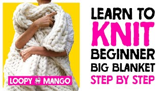 Knitting Nantucket Throw with Big Loop Yarn and giant knitting needles