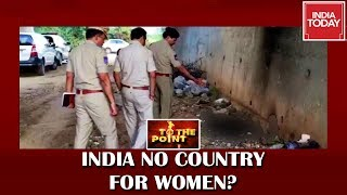 Abducted, Gangraped And Burnt To Death: India No Country For Women? | To The Point