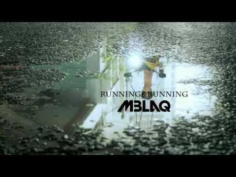 MBLAQ - Running & Running