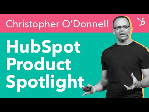 Christopher O'Donnell HubSpot Product Spotlight
