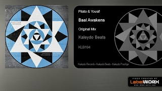 Pilato & Yousif - Baal Awakens (Original Mix)