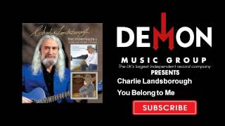 Charlie Landsborough - You Belong to Me