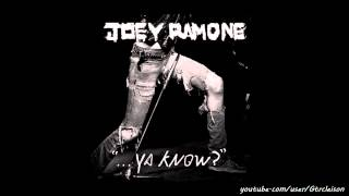 Joey Ramone - Make Me Tremble (New Album 2012)