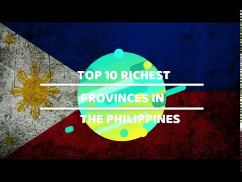 Top 10 Richest Provinces in the Philippines 2017