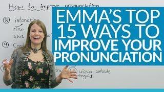 15 ways to improve your English pronunciation