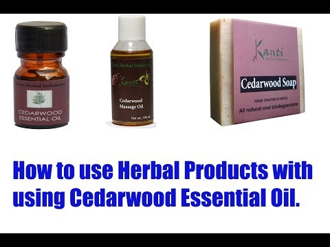 How to use herbal products with using Cedarwood Essential Oil, Education