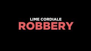 Lime Cordiale   Robbery Lyrics