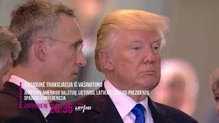 Tiesioginė transliacija iš Vašingtono l 2018-04-03 anonsas - LRT KULTŪRA © 2018