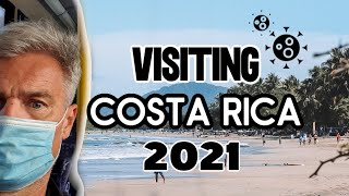 How To Travel To Costa Rica During Covid 19| Entry Requirements and What Life Is REALLY Like Here!