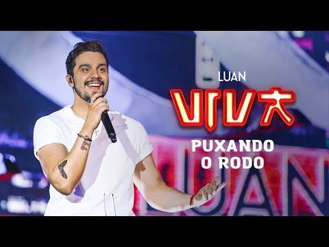 Luan Santana - puxando o rodo (DVD VIVA) [Vídeo Oficial]