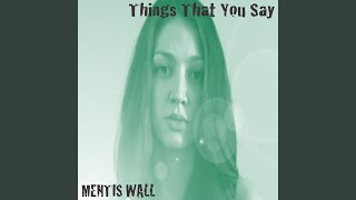 Things That You Say