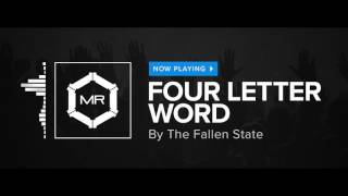 The Fallen State   Four Letter Word [HD]