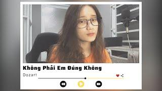 Không Phải Em Đúng Không ? - Dương Hoàng Yến (Cover) || #SPAGEN Giang Giang